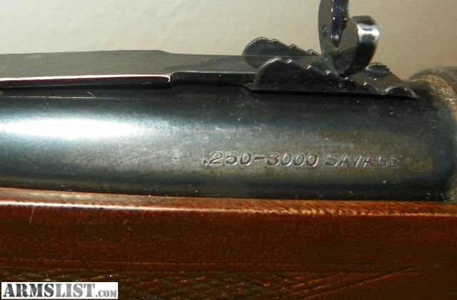 Savage 250 3000 Model 99 http://www.armslist.com/posts/130457/fort-collins-colorado-rifles-for-sale--savage-99-250-3000