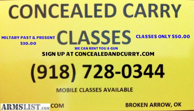 Oklahoma Concealed Carry Class http://www.armslist.com/posts/783871/tulsa-oklahoma-handguns-for-sale--30-00-concealed---open-carry-class-sunday-at-9-am-for-teachers-and-military