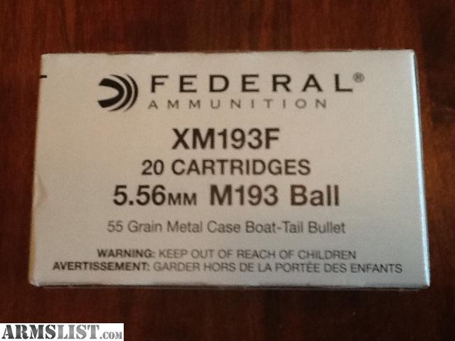 5 56Mm Ball M193 http://www.armslist.com/posts/1656791/maryland-ammo-for-sale--federal-5-56mm-m193-ball-ammo