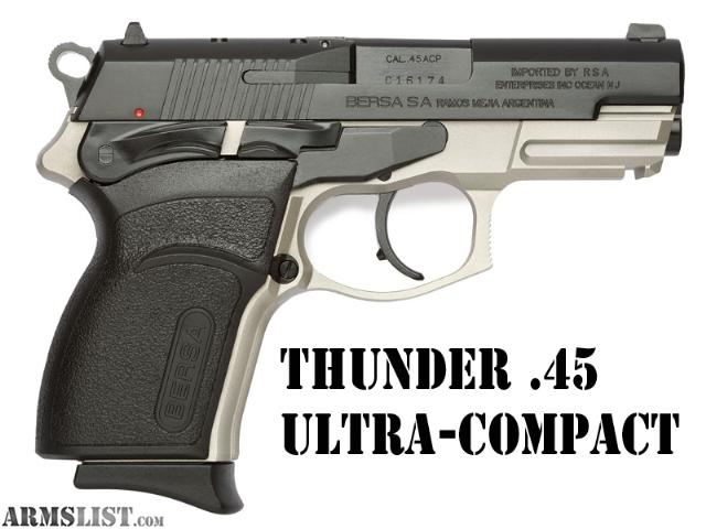 Bersa thunder 45 ultra compact pro / Actual Store Deals